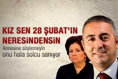 Babahan'dan Ayşenur Arslan'a 28 Şubat çıkışı