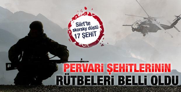 Pervari'de düşen helikopterdeki askerlerin rütbeleri