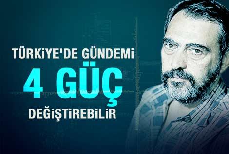 Mahçupyan: Türkiye'de gündemi değiştirecek 4 güç var