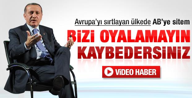 Erdoğan'dan AB'ye sitem