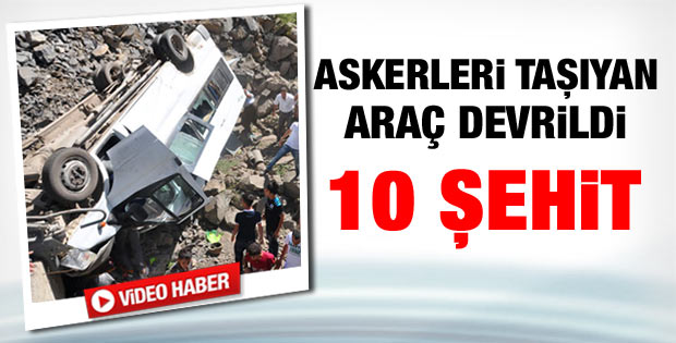 Şırnak'ta 9 asker 1 korucu şehit oldu