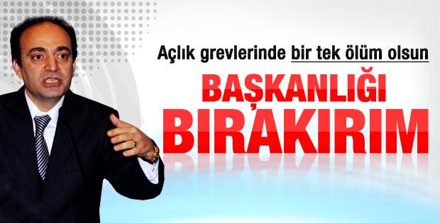 BDP'li Baydemir: Ölen olursa başkanlığı bırakırım