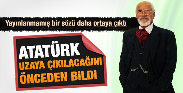 Emre Kongar: Atatürk uzaya çıkılacağını önceden bildi