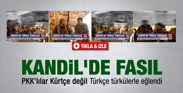 PKK'lılar Türkçe türkülerle eğlendi - Video