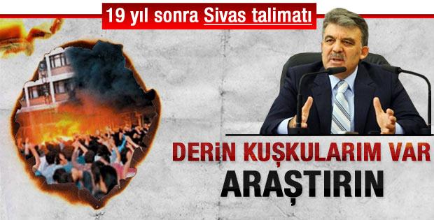 Gül'den DDK'ya Madımak talimatı