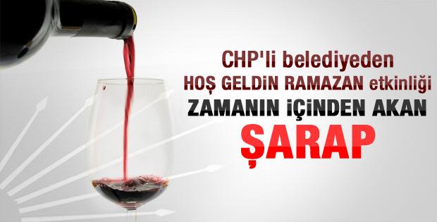 CHP'li belediyeden şaraplı Ramazan'a hoş geldin etkinliği