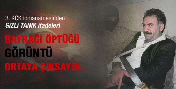 Gizli tanık ifadesi: Öcalan Türk bayrağını öptü