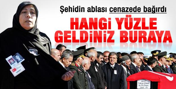 Şehit ablasından Arınç'a protesto: Hangi yüzle geldiniz