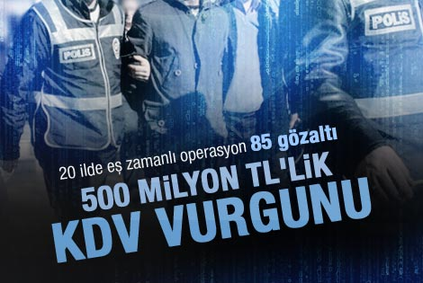20 ilde gümrük operasyonu 85 gözaltı