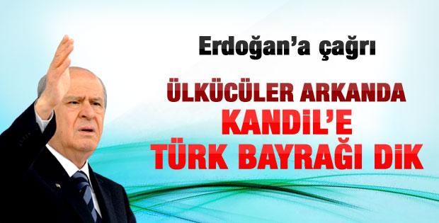 Bahçeli'den Erdoğan'a: Kandil'e Türk bayrağı dikilsin