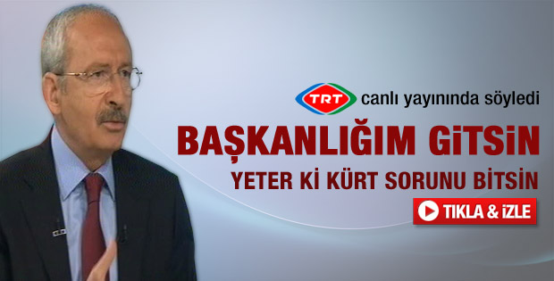 Kılıçdaroğlu: Hükümet MHP'ye yumuşak çağrı yapsın