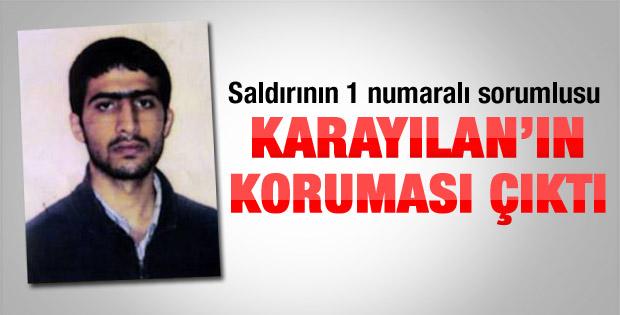 Gaziantep bombacısı Karayılan'ın koruması çıktı