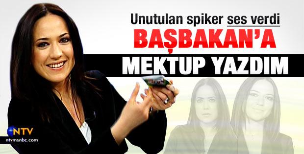 Banu Güven: Başbakan Erdoğan'a mektup yazdım
