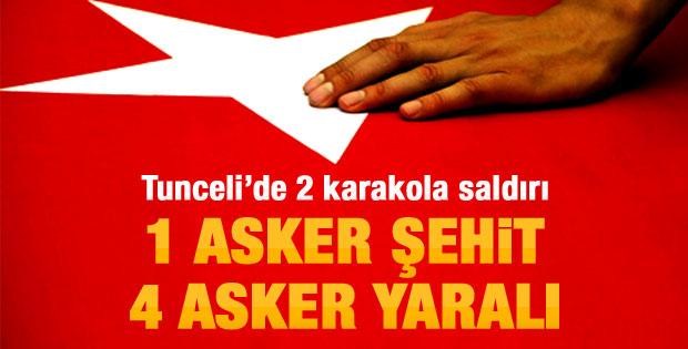 Tunceli'de eş zamanlı saldırılar: 1 şehit 4 yaralı