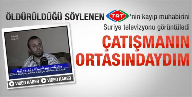 TRT muhabiri: Çatışmanın ortasındaydım-Video