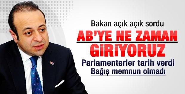Bağış sordu: Türkiye AB'ye ne zaman üye olacak