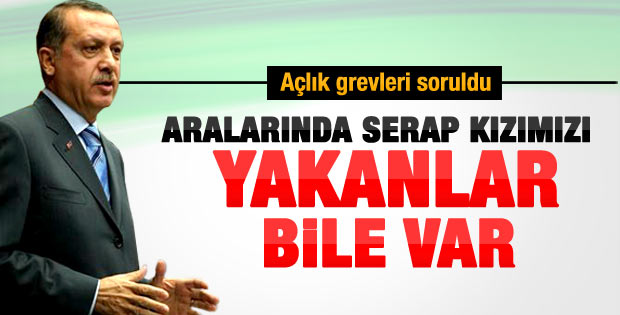 Başbakan Erdoğan'dan açlık grevi açıklaması