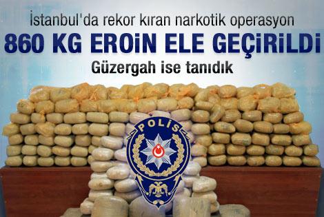 İstanbul'da 860 kg'lik eroin operasyonu