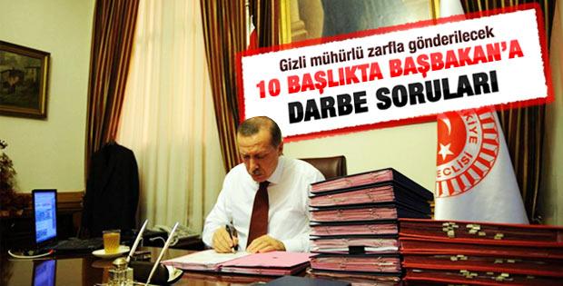 Başbakan Erdoğan'a darbe soruları