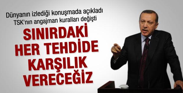 Erdoğan: Suriye'den gelen her tehdide karşılık vereceğiz
