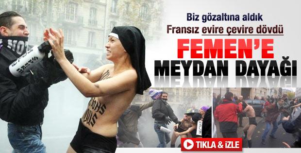 FEMEN kızları Fransa'da dayak yedi