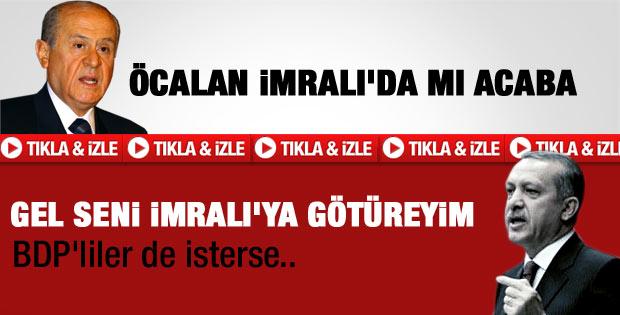 Erdoğan'dan Bahçeli'ye: Gel seni İmralı'ya götürelim