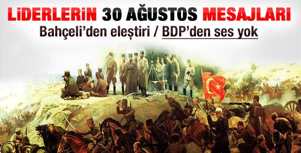 Liderlerin 30 Ağustos Zafer Bayramı mesajları