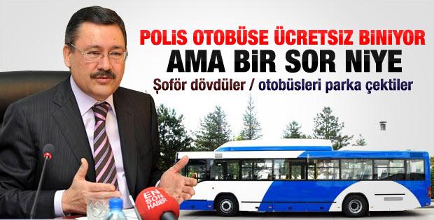 Gökçek: Polisin otobüslere bedava binme hakkı yok