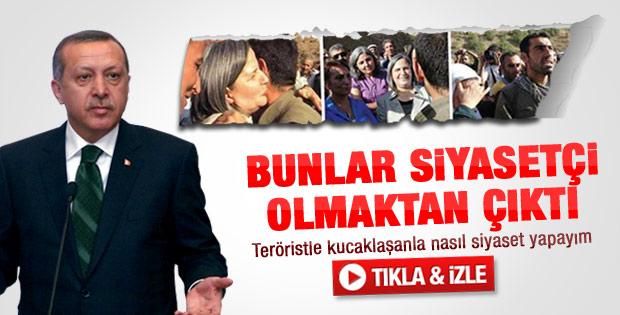 Erdoğan: BDP'liler siyasetçi olmaktan çıktı
