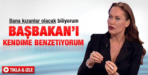 Hülya Avşar: Başbakan'ı kendime benzetiyorum