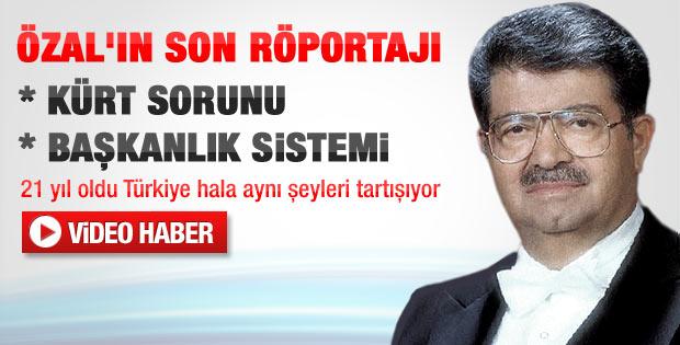 Merhum Cumhurbaşkanı Turgut Özal'ın son röportajı