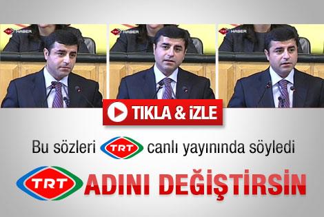 Demirtaş'tan TRT'ye sert eleştiri