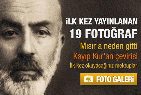 Mehmet Akif Ersoy'un ilk kez yayınlanan mektupları - Galeri