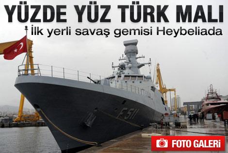 İlk yerli savaş gemisi Heybeliada