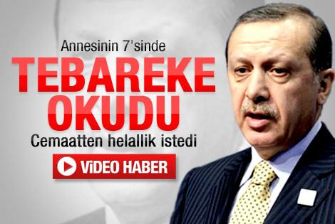 Erdoğan annesi için Tebareke okudu - İzle