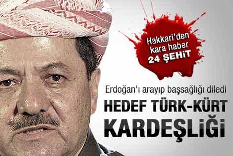 Barzani'den Erdoğan'a 24 şehit için başsağılığı