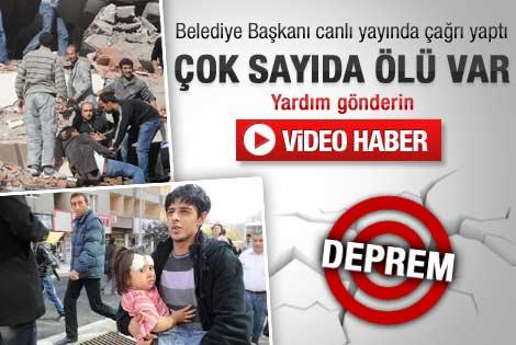 Erciş Belediye Başkanı: Çok sayıda ölü var