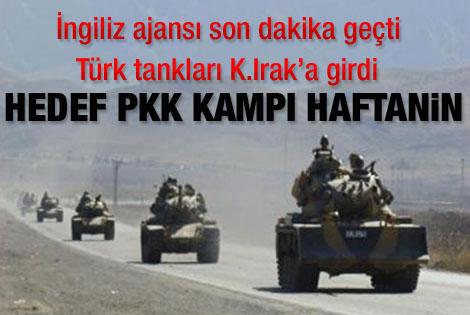 Reuters: Türk tankları Kuzey Irak'ta