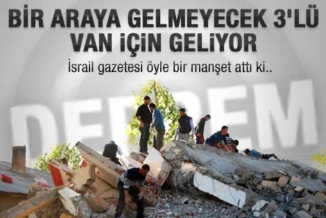 İsrail gazetesinde çarpıcı Van depremi haberi