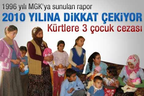 Kürtlere üç çocuk cezası verilecekti