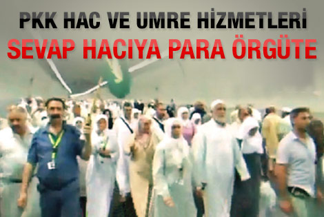 PKK'nın hac ve umre hizmetleri