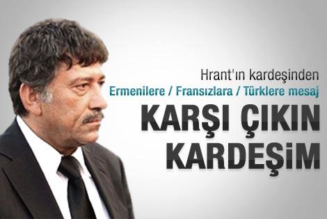 Hrant Dink'in kardeşinden Ermenilere mesaj