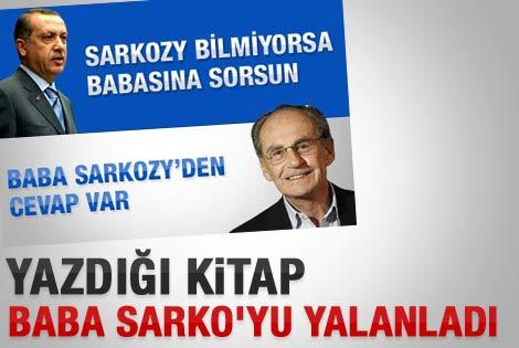 Baba Sarkozy'yi kendi kitabı yalanladı