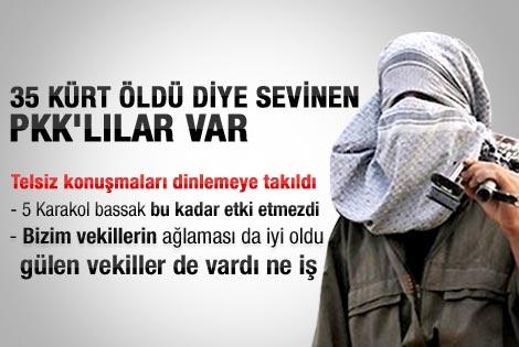 PKK'lılar 35 kişinin ölümünü sevinçle karşılamış