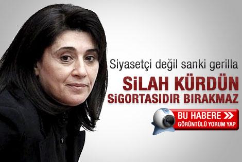 Leyla Zana: Silah Kürtlerin sigortasıdır