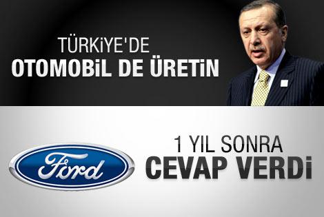 Ford: Türkiye'de otomobil üretimini de düşünüyoruz