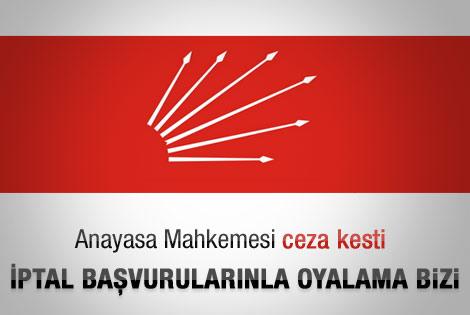 AYM'den CHP'li vekillere kötü niyet cezası