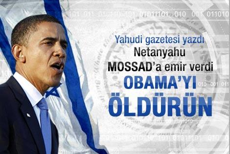 İsrail Obama'ya suikast düzenleyecek