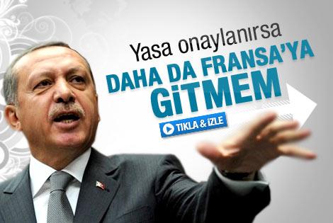 Erdoğan: Daha da Fransa'ya gitmem