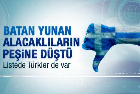 Yunanistan alacak derdinde: Listede Türkler de var